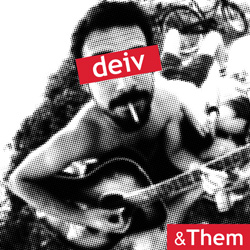 deiv them