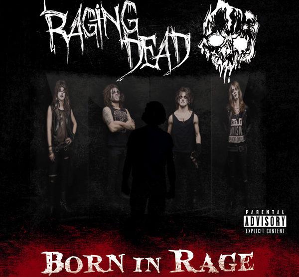 raging dead born in rage