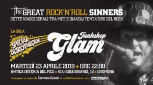The Great RockNRoll Sinners • La gola • Junkshop Glam