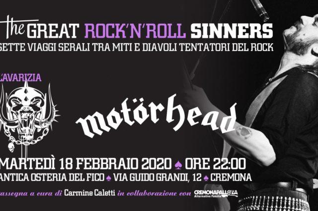 The Great RockNRoll Sinners • Lavarizia • Motörhead